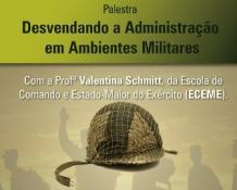 palestra_seminario_desvendando_administracao_ambientes_militares_ebape_fgv.jpg