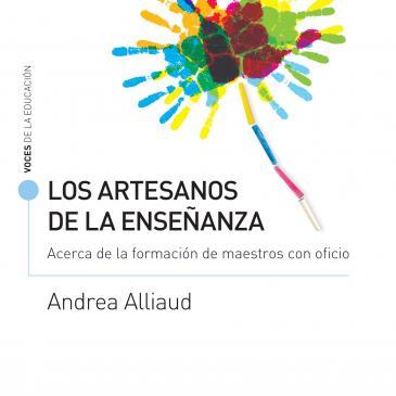 249791_portada_los-artesanos-de-la-ensenanza_andrea-alliaud_201612211649.jpg