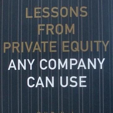 portada_lessonsfromprivateequityanycompanycanuse.jpg